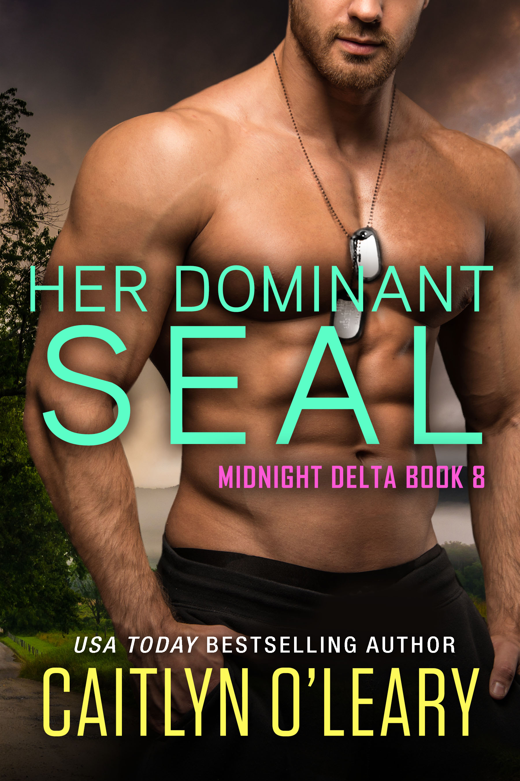 Her Dominant SEAL (Signed)