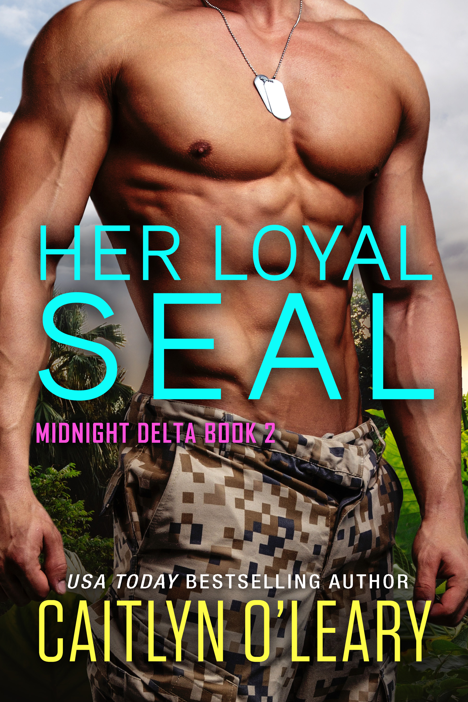 Her Loyal SEAL (Signed)