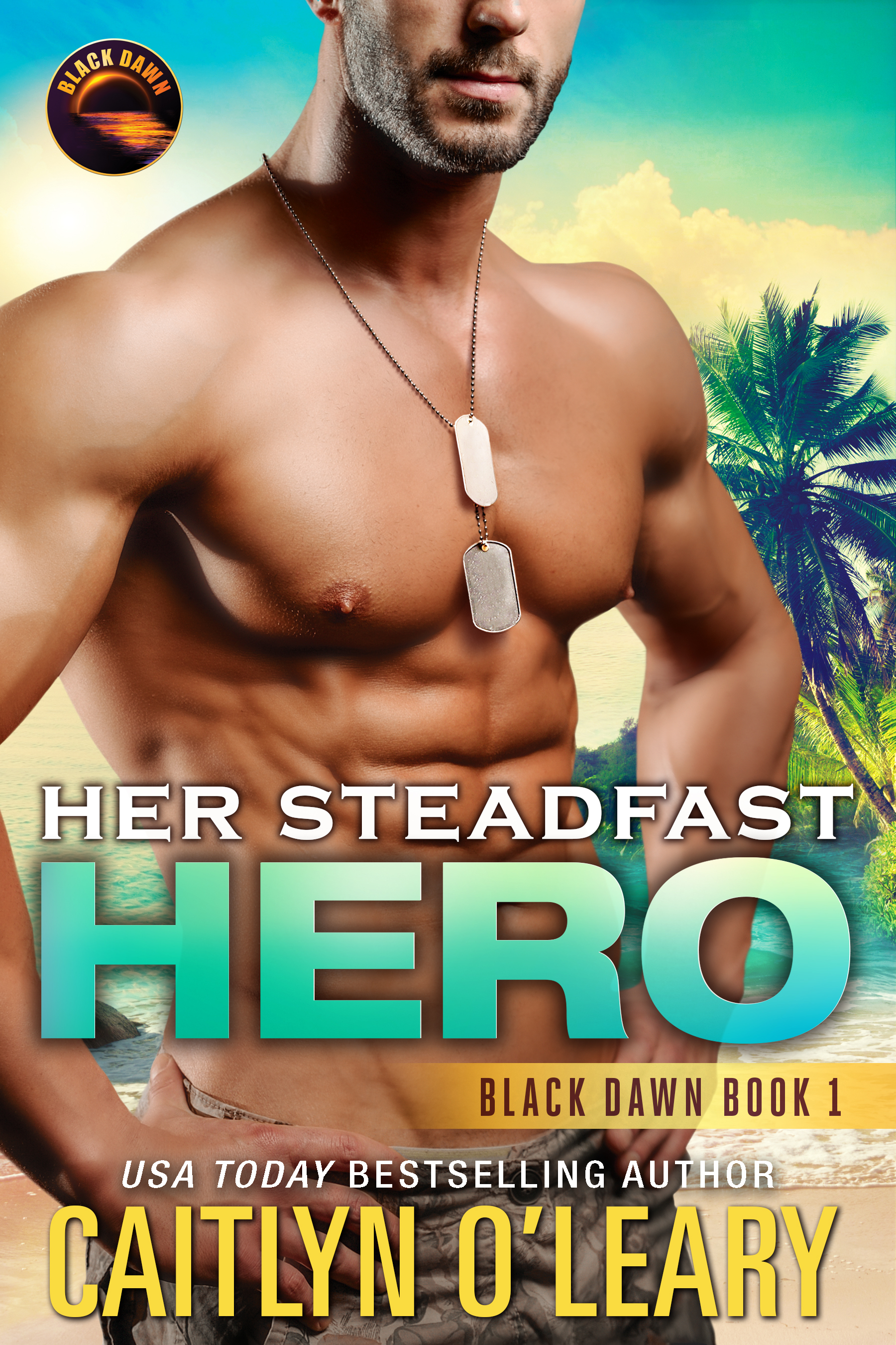 Her Steadfast Hero (Signed)